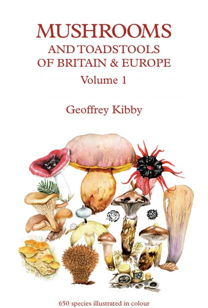 Mushrooms and Toadstools of Britain and Europe – Kibby May 2017